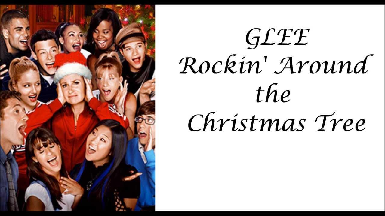 Glee - Rockin' Around the Christmas Tree (lyrics) - YouTube