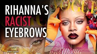Martina Markota: Rihanna's Eyebrows Slammed as 'Racist'