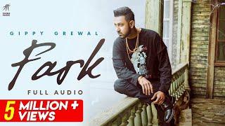 Fark (Full Audio) | Gippy Grewal | Desi Crew | Humble Music | New Punjabi Songs 2021 |
