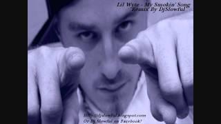 Lil Wyte - My Smokin