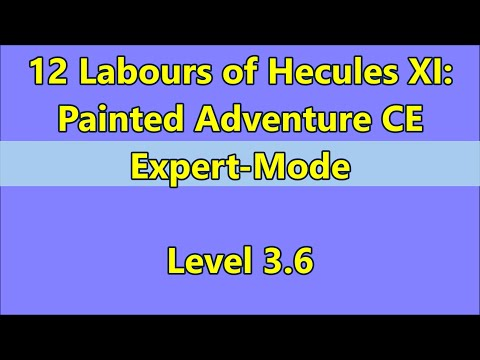 12 Labours of Hercules XI: Painted Adventure CE Level 3.6 |