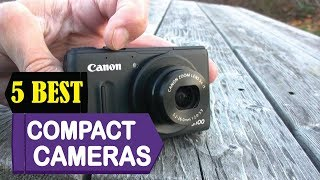 5 Best Compact Cameras 2018 | Best Compact Cameras Reviews | Top 5 Compact Cameras