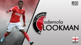 Ademola Lookman | Charlton Athletic | Goals, Skills, Assists | 2016/17 - HD