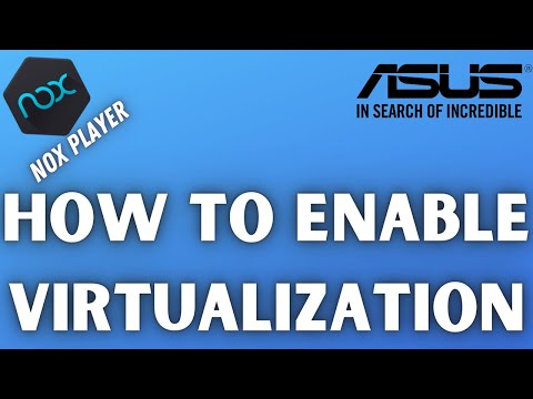 How To Enable Virtualization On Nox player   Enable VT on pc or laptop for nox player