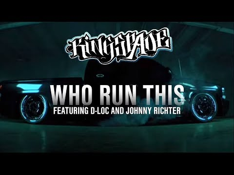 Kingspade - Who Run This featuring D-Loc and Johnny Richter