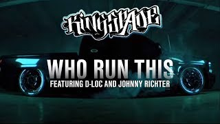 "Kingspade ""Who Run This"""