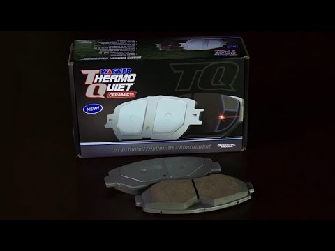 World's Greatest Brake Pads — Wagner ThermoQuiet™