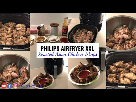 Easy Roasted Asian chicken wings - How long and what temperature to airfry in Philips AirFryer XXL