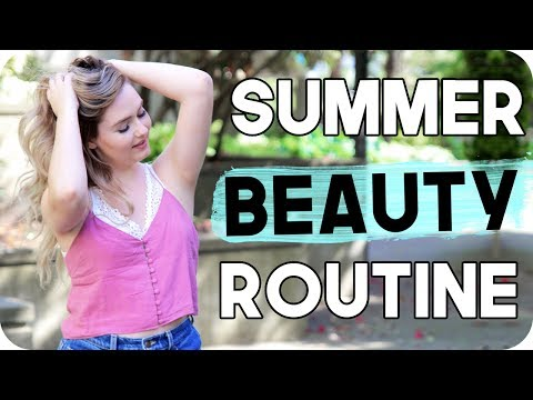 Summer Beauty Routine! Morning Routine for Summer!