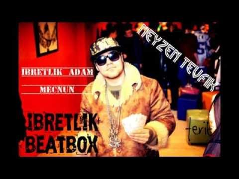 Neyzen Tevfik Mecnun şiiri Beatbox 18 Youtube
