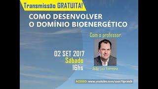 Como desenvolver o domínio bioenergético