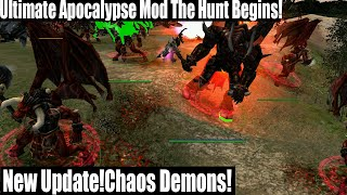 The Hunt Begins!New Update!Chaos Demons! Ultimate Apocalypse Mod