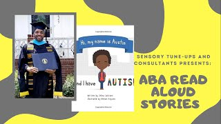 ABA Read Aloud Storytelling with Our Community | My Name is Austin and I have Autism #READALOUD