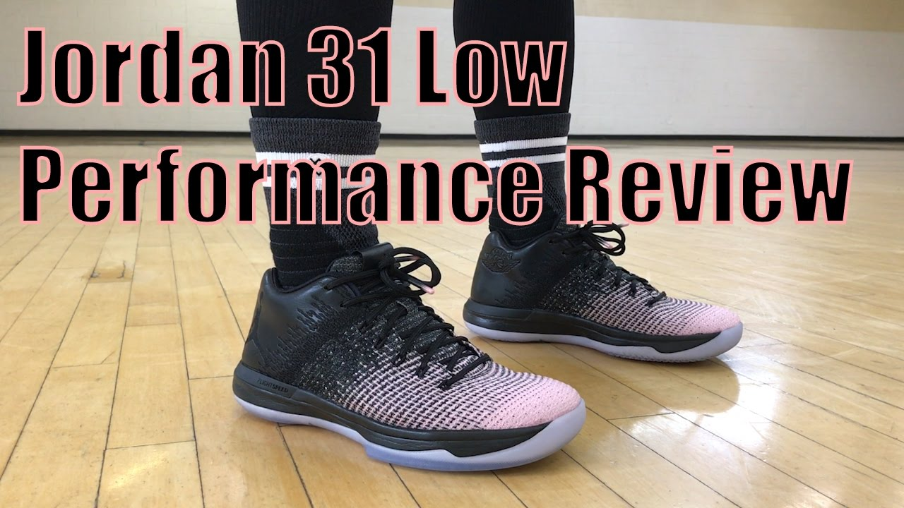 f9f4c7be854dc3 Air Jordan 31 (XXXI) Low Performance Review - YouTube