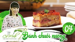 Ms. Minh's Kitchen | Ep 4: Banh chuoi nuong -  Baked banana cake (Recipe)