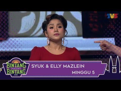 Bintang Bersama Bintang | Syuk & Elly Mazlein | Minggu 5
