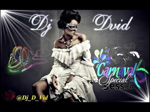 10. Dj D-Vid Presents Special Session Carnaval 13'