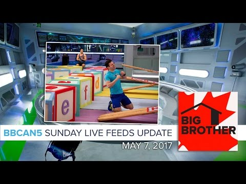 Big Brother Canada 5 Live Feeds Update | Sunday, May 7, 2017