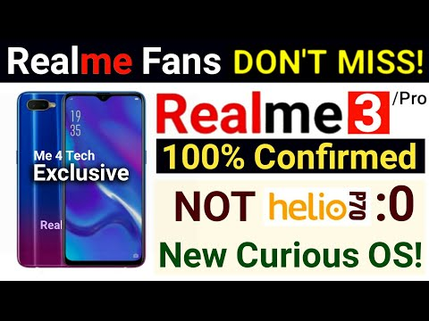 Realme 3 Pro Confirmed -New Processor & New Curious OS- Realme 3? Specifications, Launch Date, Price