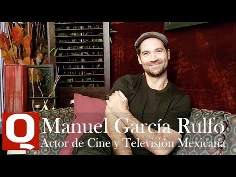 Entrevista con el Actor de Cine y Televisión Mexicana Manuel García Rulfo