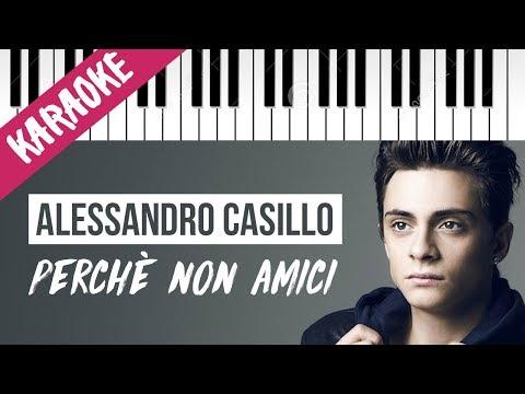 Alessandro Casillo | Perché Non Amici // Piano Karaoke con Testo