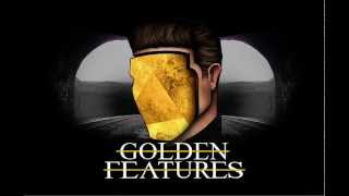 Golden Features - Factory (Official Audio)