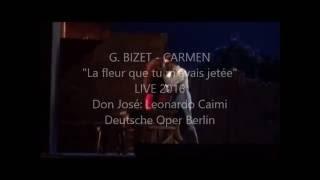 "Leonardo Caimi: ""La fleur que tu m'avais jetée"" LIVE  2016 DeutscheOper Berlin"