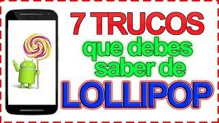 7 Trucos que debes saber de Android Lollipop [HD]