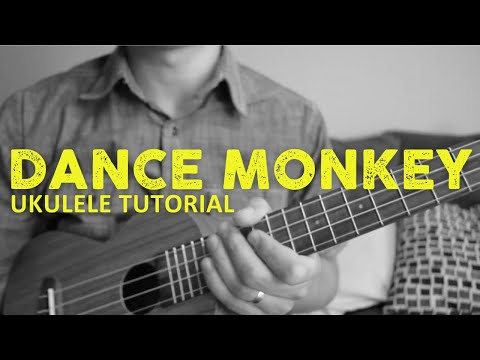 Dance Monkey - Tones And I (EASY Ukulele Tutorial) - Chords - How To Play