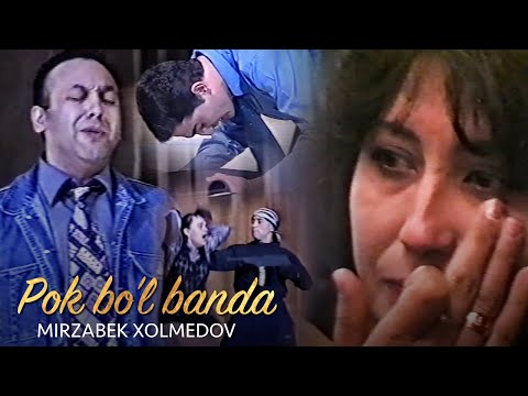 Mirzabek Xolmedov - Pok Bo'l Banda