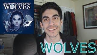 Wolves - Selena Gomez, Marshmello [REACTION]