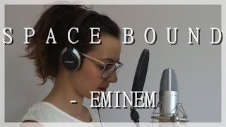 [COVER #6] Space bound - Eminem + lyrics/paroles