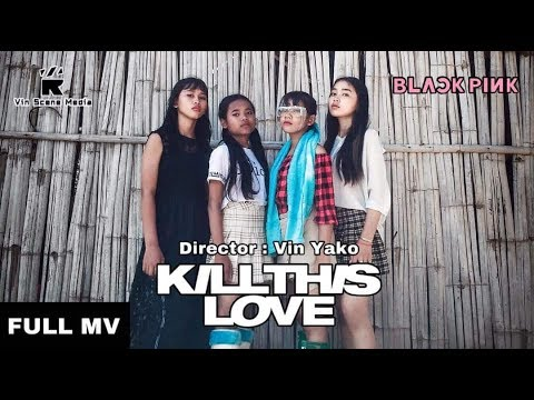 BLACKPINK - 'Kill This Love' M/V Cover Parody Cambodia.
