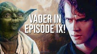 Warum wir in Episode IX mehr von Darth Vader sehen werden! | 212th Wissen
