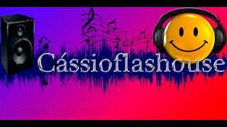 Coro Where are you tonight extended by Cassio Flash House