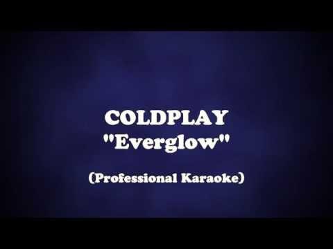 Everglow - Coldplay (Karaoke with lyrics)