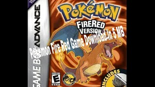 Pokemon Fire Red version full game down load in 5 MB