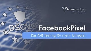 FacebookPixel Code DSGVO-konform einsetzen mit FunnelCockpit