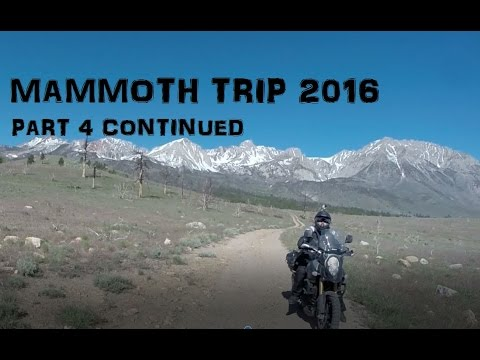 Mammoth Trip 2016 part 4 Continued