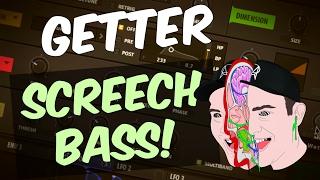 Make Nasty GETTER - Blood Screech Bass In Serum (+ FREE Preset)