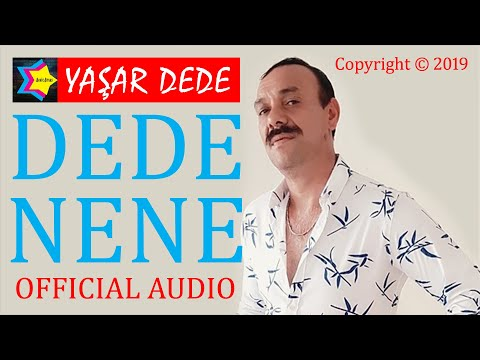 Yaşar Dede - Dede Nene (Official Audio)