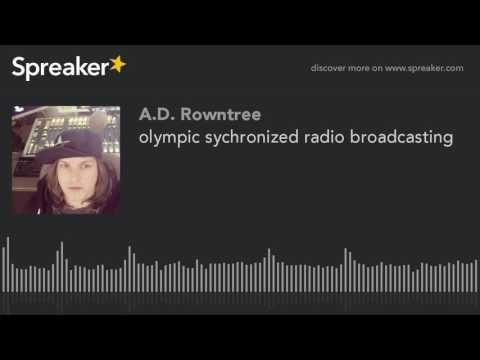 olympic sychronized radio broadcasting