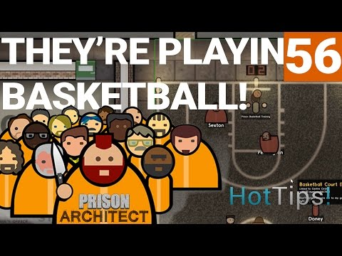 Prison Architect 2.0 - Ep 56 - BASKETBALL! - Let's Play