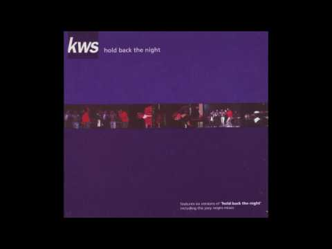KWS featuring The Trammps - Hold Back The Night (Remixes)