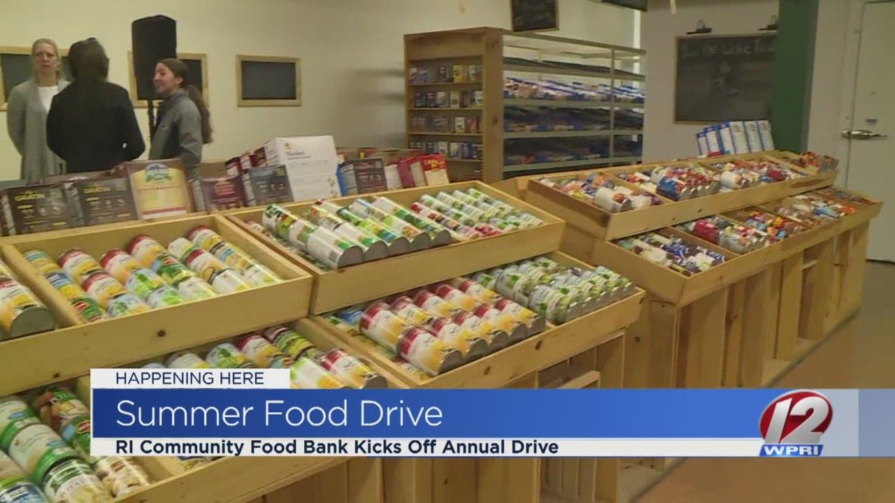 Ri Food Bank Kicks Off Summer Food Drive Youtube