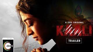 Kaali | Official Trailer | Paoli Dam | A ZEE5 Original | Streaming Now On ZEE5