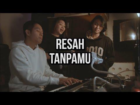 ANJI FEAT. TITI KAMAL - RESAH TANPAMU (Cover) | Audree, Fredo, Rilla #ADLullaby