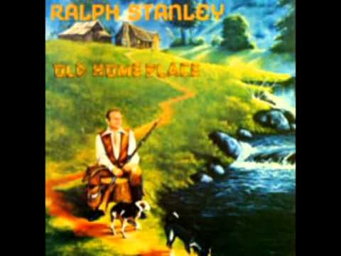 Old Home Place [1976] - Ralph Stanley