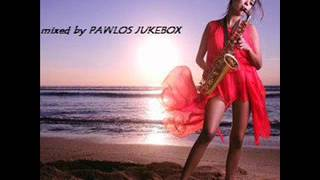 JAZZY LOUNGE sax love n peace mixed by PAWLOS JUKEBOX
