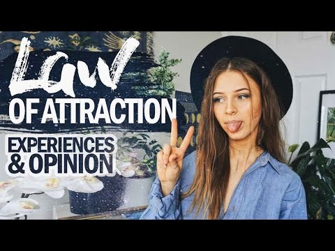 THE LAW OF ATTRACTION // Experiences & Opinion